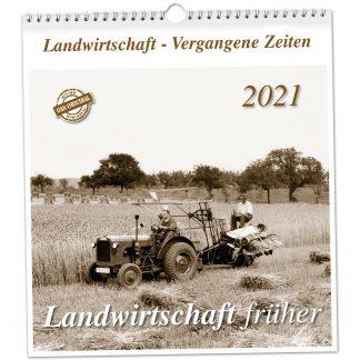 Landwirtschaft gestern 2021