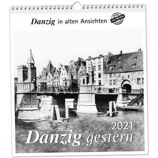 Danzig gestern 2021