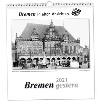 Bremen gestern 2021